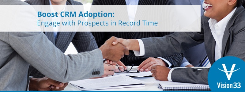 boost-crm-adoption-engage-with-prospects-in-record-time-header